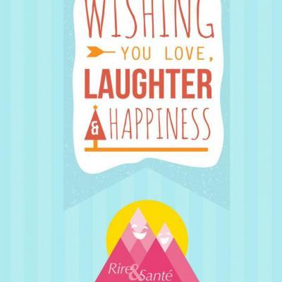 Que rire et être heureux fassent partie de vos essentiels...