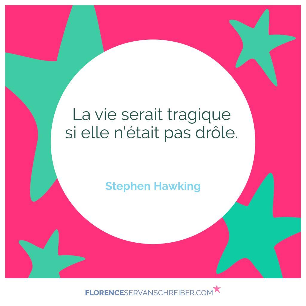 Selon Stephen Hawking...