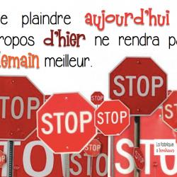 Cesser de se plaindre et passer à l'action