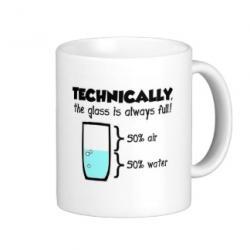 Techniquement, le verre est toujours plein !!! ;D