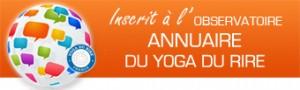 Inscrit à l'Observatoire Annuaire du Yoga du Rire