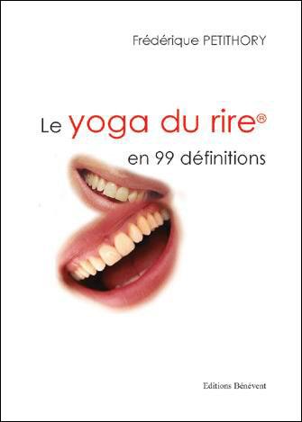 Le yoga du rire en 99 definitions