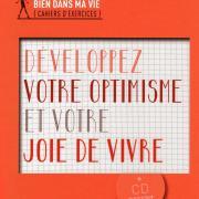 Optimisme & Joie de vivre
