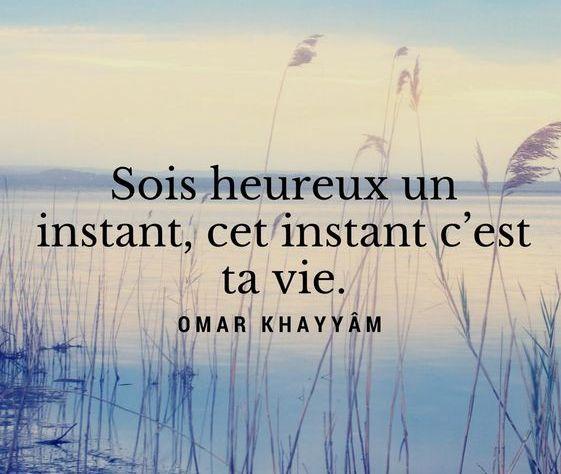 Sois heureux un instant omar khayyam